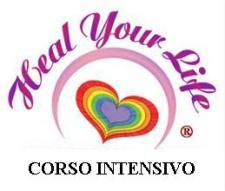 Heal Your Life - corso intensivo